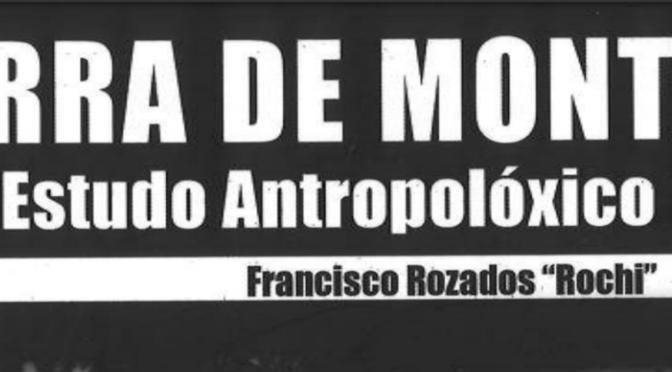 Terra de Montes. Estudo antropolóxico